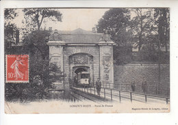 Sp- 54 - LONGWY - HAUT - Porte De France - Tram - Militaire - Soldats  - Timbre - Cachet - 1906 - Longwy