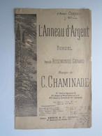 PARTITION L'ANNEAU D'ARGENT RONDEL ROSEMONDE GERARD CHAMINADE CONNEAU 17,5 X 27,5 Cm Env - Musique & Instruments