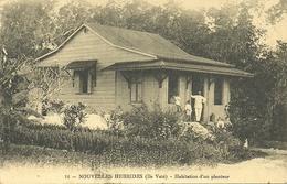 ( NOUVELLES HEBRIDES )( COLONIES )( ILE VATE ) HABITATION D UN PLANTEUR - Vanuatu