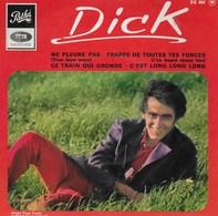 Dick Rivers. Ne Pleure Pas. Pathé. Photo Tony Frank De Salut Les Copains. Avec Languette - Collectors