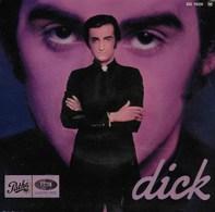 Dick Rivers. L'histoire D'un Homme. Photo Benjamin - Collectors