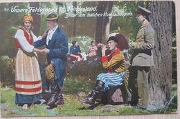 Germany Feldpost 1917 Unsere Feldgrauen In Feindeland - Non Classificati