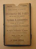 CARTE TARIDE -Grande Carte Des Environs De Paris Cyclistes & Automobiles - Nord Ouest - Beauvais - Cartes Routières