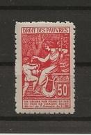 FISCAUX DE FRANCE 1909 DROITS DES PAUVRES N°11 50 C ROUGE - Fiscaux