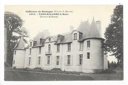 BRUZ  (cpa 35)   Le Château De VAUGAILLARD  -  L 1 - Other Municipalities