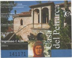 Biglietto D'ingresso Aila Casa Del Petrarca (Arquà Petrarca, Padova) - Biglietti D'ingresso