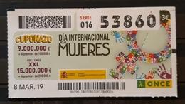 2019. CUPON DE LA ONCE. DÍA INTERNACIONAL DE LAS MUJERES. - Billetes De Lotería