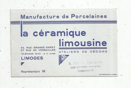 Carte De Visite, Manufacture De Porcelaine ,la Céramique Limousine ,LIMOGES ,représentant Sivadier ,Chef Boutonne - Tarjetas De Visita