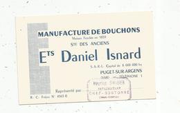 Carte De Visite, Manufacture De BOUCHONS, Ets D. Isnard ,Puget Sur Argens ,représentant Sivadier ,Chef Boutonne - Tarjetas De Visita