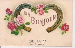 L35B796 - Un Bonjour De Luc En Provence - Passe Partout - France