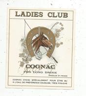 étiquette De Vin , Cognac , LADIES CLUB - Etiquettes