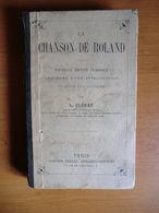 Livre De Léon Clédat-la Chanson De Roland-nouvelle édition Classique- 1887 - Livres, BD, Revues