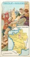 CHROMO CHOCOL.ATERIE D'AIGUEBELLE LA FRANCE A TRAVERS LES SIECLES FRANCE FEODALE - Aiguebelle