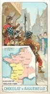 CHROMO CHOCOL.ATERIE D'AIGUEBELLE LA FRANCE A TRAVERS LES SIECLES FRANCE SOUS OCCUPATION ANGLAISE - Aiguebelle