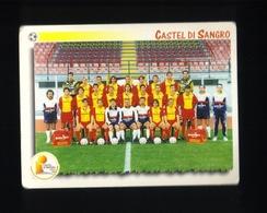 Figurina Calciatori Italiani Panini 1997-1998 - Castel Di Sangro - N.438  La Squadra  - Football - Soccer - Socker - Fus - Panini