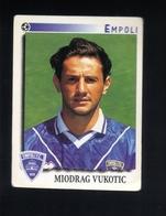 Figurina Calciatori Italiani Panini 1997-1998 - Empoli  - N.93  Miodrag Vukotic  - Football - Soccer - Socker - Fussball - Panini
