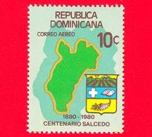 Nuovo - MNH - REP. DOMINICANA - 1981 - 100 Anni Di Salcedo - Mappa - Stemma - 10 - P. Aerea - Repubblica Domenicana