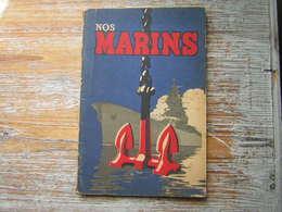NOS MARINS  Les Spécialités De La Marine  Moullot Marseille  1943  Belles Illustrations - Barco