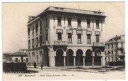 Bizerte / Ecole Laïque De Jeunes Filles / Ed. LL - Tunisie