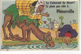 """MENERVILLE - ALGERIE - Belle Carte à Système """" Le Carburant Du Désert ! Li Plein Pas Chir à ..."""" ( Signée BOZZ ) - A Systèmes"""