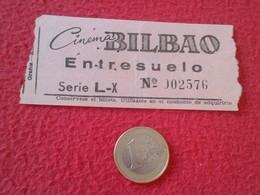 ESPAGNE SPAIN ENTRADA TICKET ENTRY ENTRANCE CINEMA CINE BILBAO MADRID ? ENTRESUELO VER FOTO/S Y DESCRIPCIÓN. ESPAÑA - Tickets - Vouchers