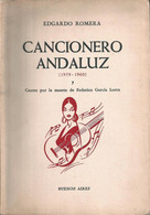CANCIONERO ANDALUZ ( 1959 - 1960 ) Cantes Por La Muerte De Garcia Lorca - Flamenco Book By Edgardo Romera - Libros, Revistas, Cómics