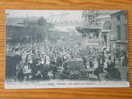 CPA Les Halles Au Matin 1902 Dos Non Divisé - France