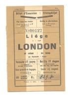 Train, Chemin De Fer - Billet D'excursion A/R Pour Liège Vers London/Londres En 1930  (b250) - Andere