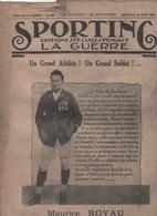 SPORTING EDITIONS SPECIALES PENDANT LA GUERRE 28 08 1918 - MAURICE BOYAU - AVIATION - LA GRIPPE - ATHLETISME MILITAIRE - Livres, BD, Revues