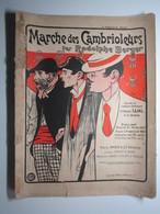 1899 PARTITION MARCHE DES CAMBRIOLEURS Par Rodolphe BERGER LEJAL  ISOLA 27 X 35 Cm Env - Musique & Instruments