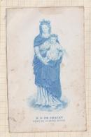 9AL1150 Image Pieuse - N D DE GRACAY MERE DE LA GRACE DIVINE - Images Religieuses