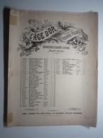 1899 PARTITION L'AGE D'OR Parole Pour JEUNES FILLES MORCEAUX CHANT & PIANO CHOUDENS 27 X 35 Cm Env - Musique & Instruments