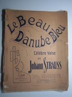 PARTITION LE BEAU DANUBE BLEU CÉLÈBRE VALSE JOHANN STRAUSS GURY EDITEUR 28 X 35 Cm Env - Musique & Instruments