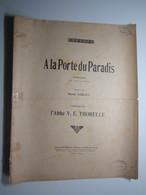 PARTITION A LA PORTE DU PARADIS DUETTINO VERNET ABBÉ V.E.THORELLE  27,5 X 35 Cm Env - Musique & Instruments