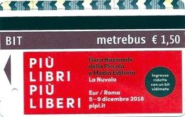 BIGLIETTO   BIT  METROBUS  -  Città Di  ROMA   -    Validità 100 Minuti -   Anno 2018. - Bus