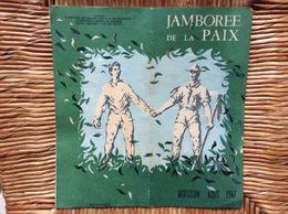 DÉPLIANT SCOUTISME JAMBOREE De La PAIX  Moisson YVELINES  Août 1947 - Scouting
