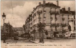 6GD 69. SAINT ETIENNE - LE MONUMENT DORIAN ET L' AVENUE DU PRESIDENT FAURE - Saint Etienne