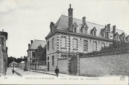 Chalons-sur-Marne - Ecole Normale Des Institutrices - Carte ND Phot. N° 105 Non Circulée - School