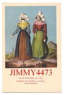 CPA - EN BRETAGNE Vers 1840 - Costumes Des Ouvrières Du Croisic 44 Loire Inf. - N° 149 - Edit. F. Chapeau Nantes - Le Croisic