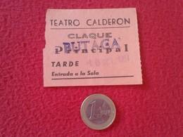ESPAGNE SPAIN ENTRADA TICKET ENTRY ENTRANCE TEATRO THEATRE CALDERÓN MADRID ? CLAQUÉ BUTACA PRINCIPAL TARDE ESPAÑA VER FO - Tickets - Entradas
