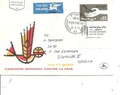 Contre La Faim ( Lettre Premier Jour De Israel De 1963 De Jérusalem Vers La Belgique à Voir) - Tegen De Honger