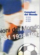 ITALIA  Folder   Campioni  Del Mondo 1934 - 1938 - 1982   Annullo Del 12 - 6 - 2004 - Italia