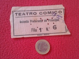 ESPAGNE SPAIN ENTRADA TICKET ENTRY ENTRANCE TEATRO THEATRE CÓMICO MADRID ? ASIENTO PREFERENTE DE PRINCIPAL, ESPAÑA VER F - Tickets - Entradas