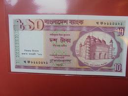 BANGLADESH 10 TAKA 1996 PEU CIRCULER/NEUF - Bangladesh