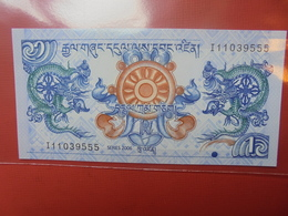 BHOUTAN 1 NGULTRUM 2006 PEU CIRCULER/NEUF - Bhoutan