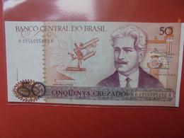 BRESIL 50 CRUZEIROS 1986-88 PEU CIRCULER/NEUF - Brazil