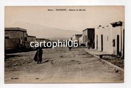 - CPA TAOURIRT (Maroc) - Avenue Du Marché - Edition Millet - - Autres