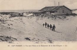 CPA - Le Cap Ferret - Vue Vers L'Océan Et Le Restaurant De La Côte D'Argent - Other Municipalities