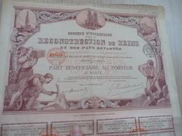 Action Part Bénéficiaire Au Porteur Société De Reconstruction De Reims Et Des Pays Dévastés - Industrie