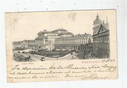 WARSZAWA TEATR WIELKI 1903 - Polonia